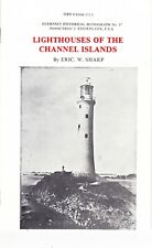 LIGHTHOUSES OF THE CHANNEL ISLANDS by Eric W. Sharp