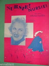 Nursie Nursie 1942 Gracie Fields cover Art Noel & Don Pelosi WW II