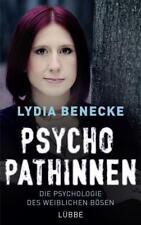 Psychopathinnen von Lydia Benecke (2018, Taschenbuch)