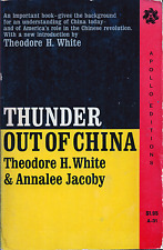 Thunder Out of China, by Theodore H. White & Annalee Jacoby (1961)