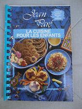 La Cuisine Pour Les Enfants (Paperback) by Jean Paré (Written in French)