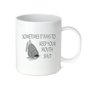 Coffee Cup Mug Travel 11 15 oz Fish Fishing Sometimes Pays To Keep Mouth Shut
