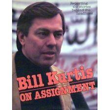 Bill Kurtis: On Assignment