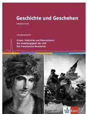 Geschichte und Geschehen Oberstufe. Krisen, Umbrüche und Revolutionen: Die Unabh