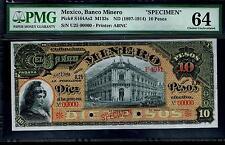 """Mexico $10 Pesos""""SPECIMEN""""El Banco Minero 1897-1914 PMG 64"""