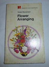 Flower Arranging (Hamlyn all-colour) By Violet Stevenson, ISBN: 0600001253