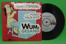 Wums Gesang Abbl Dibabbl / punkt halb acht 7` Single
