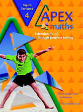 Apex Maths 4 Pupil's Textbook: Extension for all through Problem Solving by Mont
