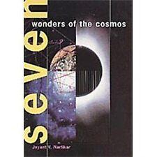 Seven Wonders Of The Cosmos: By Jayant Vishnu Narlikar