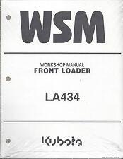 Kubota LA434 Loader Workshop Service Repair Manual 9Y111-12470