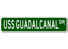 USS GUADALCANAL LPH 7 Street Sign - Navy