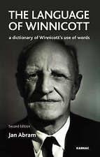 The Language of Winnicott: A Dictionary of Winnicott's Use of Words by Jan Abra…