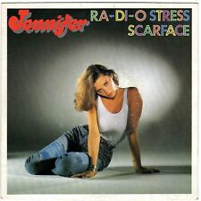 JENNIFER RA-DI-O STRESS / SCARFACE FRENCH 45 SINGLE