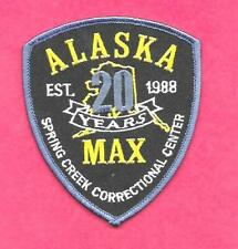 ALASKA- RARE 20 YEAR PATCH- SPRING CREEK CORRECTIONS CENTER- 2008 ISSUE