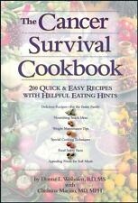 The Cancer Survival Cookbook: 200 Quick and Easy Recipes with Helpful Eating Hi