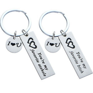 You're My Favorite bitch/asshole Keyring Lovers Keychain Gift Boyfriend Men
