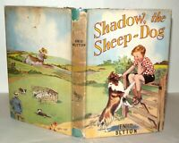 Shadow The Sheepdog - Enid Blyton - Hardback With DJ, 1943 1st Edition 2nd Imp