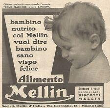W4755 Bambino nutrito col MELLIN vuol dire... - Pubblicità del 1934 - Vintage ad