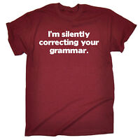 Im Silently Correcting Your Grammar T-SHIRT Geek Teacher Funny birthday gift