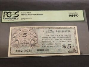 Military Payment Certificate Series 461 $5 Extremely Fine 40PPQ