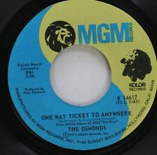 Pop 45 The Osmonds - One Way Ticket To Anywhere / Let Me In On Mgm