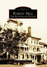 Forest Hill: The Rockefeller Estate  (OH)  (Images of America) Paperback