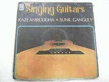 KAZI ANIRUDDHA SUNIL GANGULY  GUITAR ELECTRIC  LP CLASSICAL INSTRUMENTAL VG+