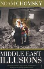Middle East Illusions: Including Peace in the Middle East?  Reflections on