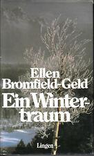 ELLEN BROMFIELD-GELD Ein Wintertraum (Roman USA Familiendrama) HC Sonderausgabe