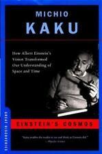 Einstein's Cosmos : How Albert Einstein's Vision Transformed - Michio Kaku 2005