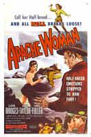 1955 APACHE WOMAN VINTAGE MOVIE POSTER PRINT 24x16 9MIL PAPER