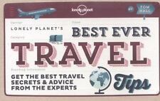 Best Ever Travel Tips by Lonely Planet and Tom Hall (2014, Paperback)