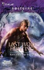 Nocturne: Last Wolf Hunting 38 by Rhyannon Byrd (2008, Paperback)