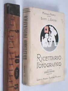 1908 RICETTARIO FOTOGRAFICO MANUALI HOEPLI FOTOGRAFIA L. SASSI