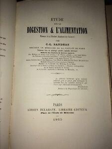 ÉTUDE SUR LA DIGESTION ET L'ALIMENTATION ,1865.