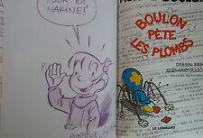 Muriel et Boulon 4 EO Boulon pète les plombs Ers + dédicace Lombard