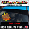 GLOSS BLACK SUNSTRIP 1400mm x 300mm CAR DECALS GRAPHICS SQUEEGEE GIFT