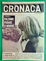 CATHERINE SPAAK-CRONACA,RIVISTA SETTIMANALE DI ATTUALITA' -N.7 del 1962-RIF.7737