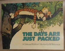 Calvin and Hobbes book, the days are just packed. Bill Waterson.