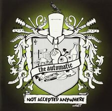 The Automatic - Not Accepted Anywhere (2006) FREE SHIPPING