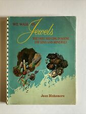 We Walk On Jewels Maine Gems and Minerals Book Rock-hunting Jean Blakemore 1961