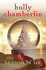 Season of Us by Holly Chamberlin - HB