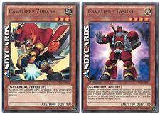 Cavaliere Zubaba + Cavaliere Tasuke ☻ Comune ☻ YS13 IT012 IT017 ☻ YUGIOH