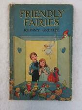Johnny Gruelle FRIENDLY FAIRIES P.F. Volland 16th Edition c.1919