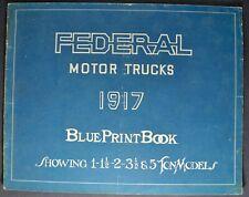 1917 Federal Motor Truck Blue Print Brochure Stake Express Original Loose Cover