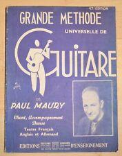 GRANDE METHODE UNIVERSELLE DE GUITARE / PAUL MAURY / 17e Edition