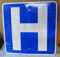 "HOSPITAL ""H"" Vintage/Used Aluminum Street Sign ~ 24 x 24 ~ Man Cave/Garage S34"