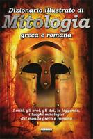 Dizionario illustrato Mitologia greca e romana  Nuovo Libro Crescere Edizione
