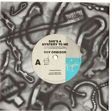 "ROY ORBISON - SHE'S A MYSTERY TO ME - 7"" 45 VINYL RECORD 1989"
