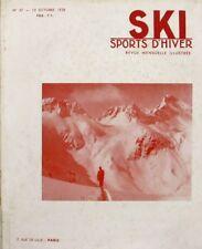 Ski Sports d'Hiver n°57 - 1938 - Notre Dame de Bellecombe - St François